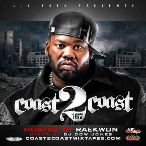 Coast 2 Coast Vol. 167 - hosted by RAEKWON The Chef