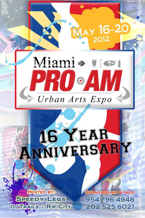 MIAMI PRO-AM URBAN ARTS FEST [MAY 16 - 20]