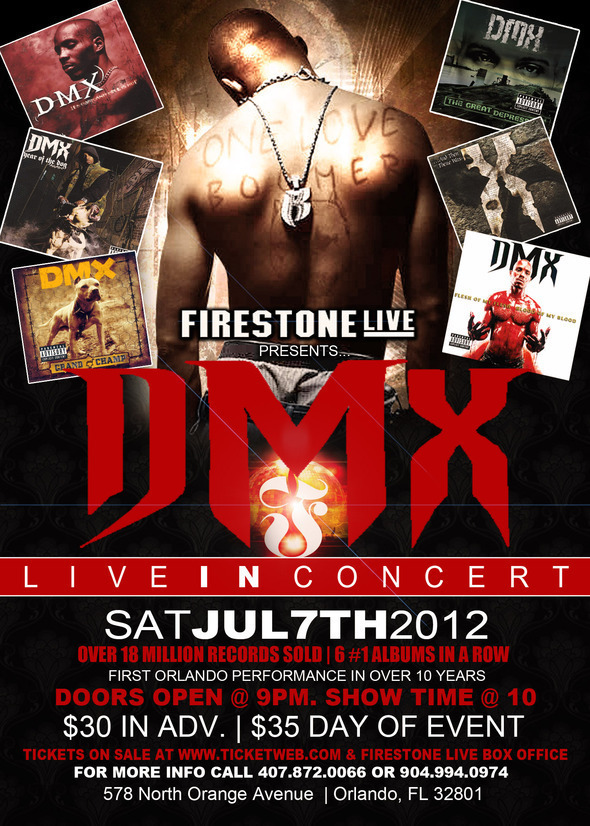 DMX Live In Concert Sat July 7th [Orlando Fl]
