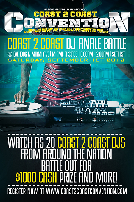COAST 2 COAST DJ BATTLE 2012 [Labor Day Weekend Miami]