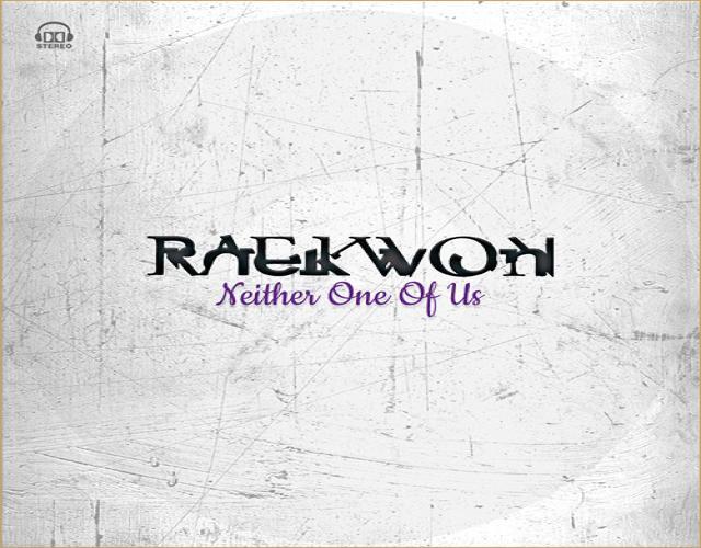 Raekwon – Neither One Of Us1
