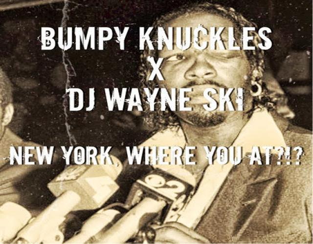 Bumpy Knuckles NY Where u at