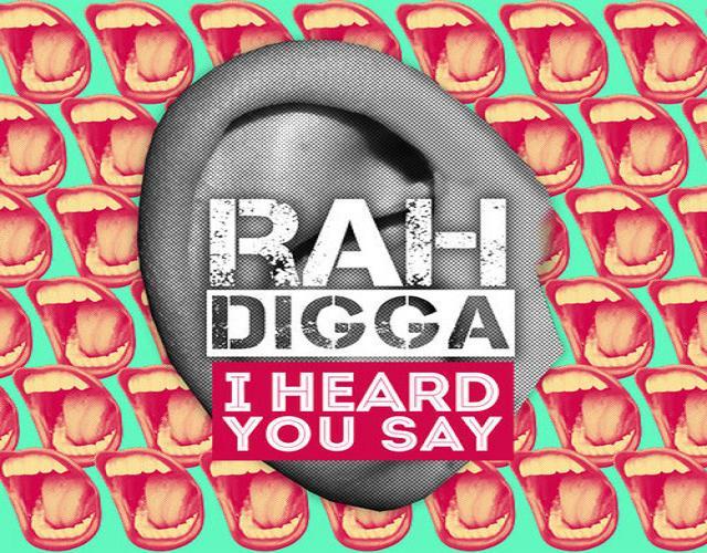 RahDigga Iheardusay artwork1