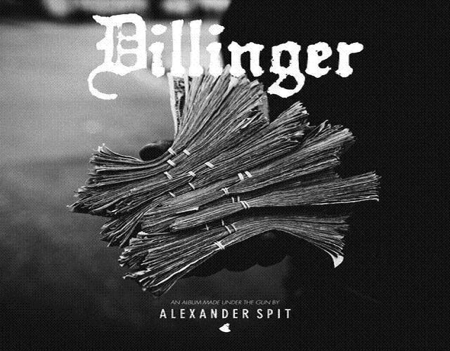 Alexander Spit Dillinger