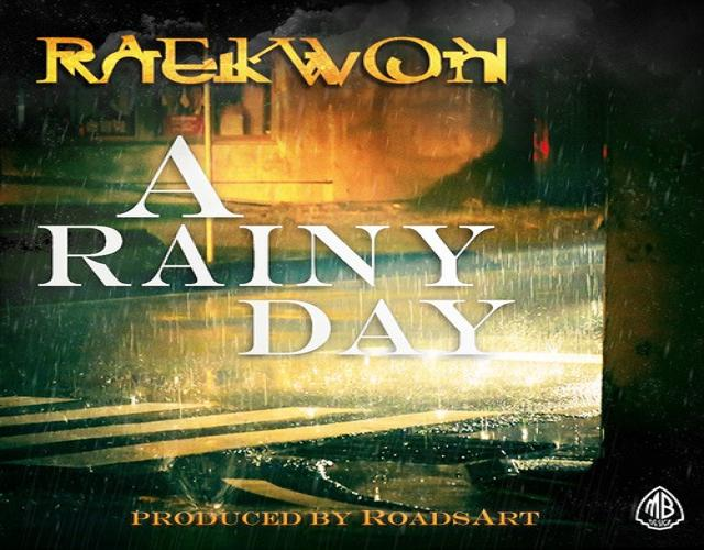 Raekwon - A Rainy Day