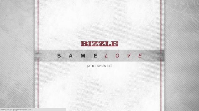 Bizzle - Same Love Response